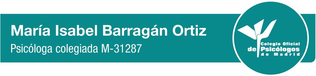 María Isabel Barragán Ortiz - Psicóloga colegíada M-31287